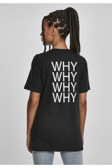 """""""Why"""" női póló"""